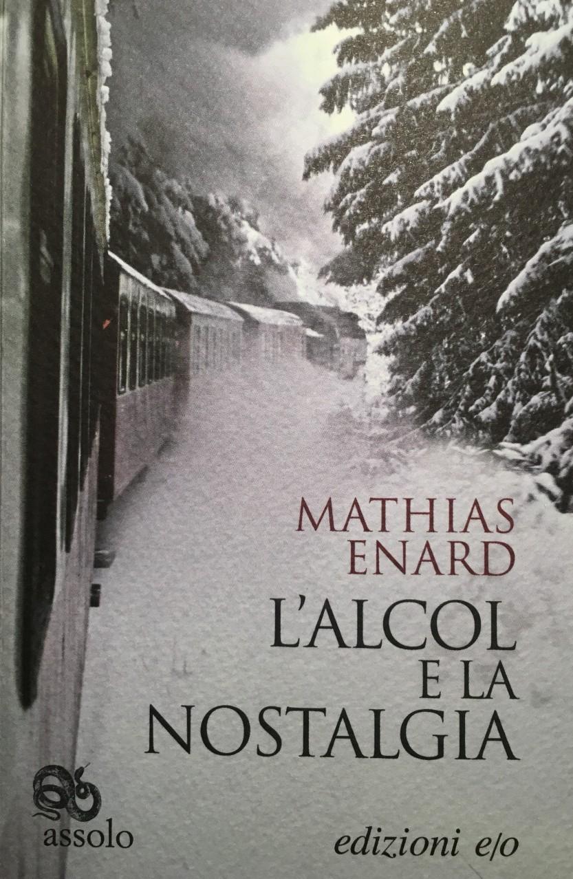 Mathias Enard l-alcol e la nostalgia